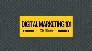 Digital Marketing 101 for Beginners